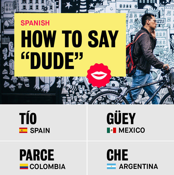 spanish slang for dude